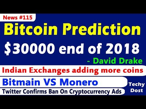 Bitcoin Prediction - $30000 end of 2018 - David Drake, Bitmain VS Monero, LitePay gone