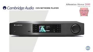 CAMBRIDGE AUDIO - CXN Network Player - w/Lawrence Mittler
