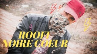 ROOFI - Coeur Noire [Official music video] prod by ( Eleven Empier beats) #StayHome