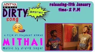The Dirty Song Promo || Mithai Songs || Rahul Ramakrishna, Priyadarshi || Vivek Sagar