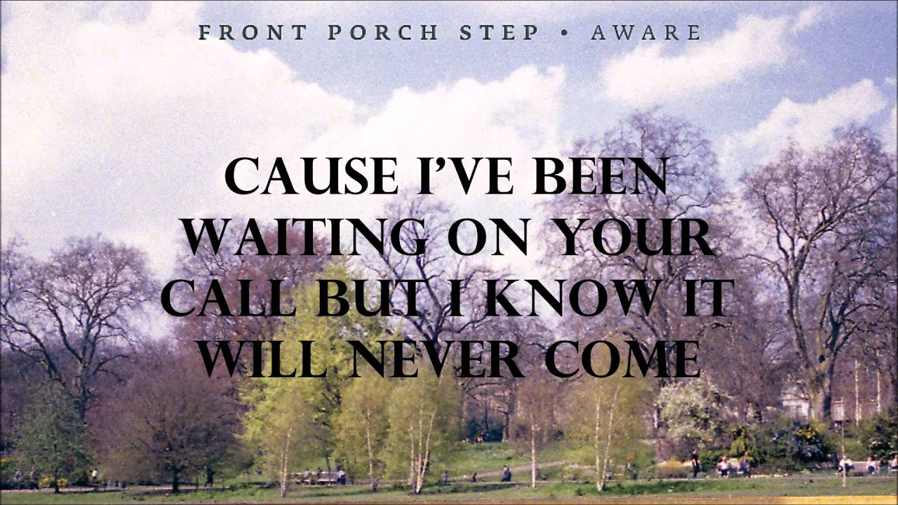 FRONT PORCH STEP- DROWN (With Lyrics) - YouTube - photo#36