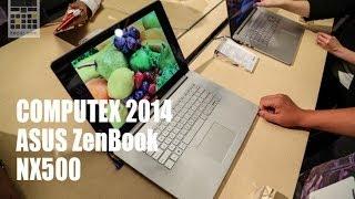 [Computex 2014] ASUS ZenBook NX500 - Keddr.com