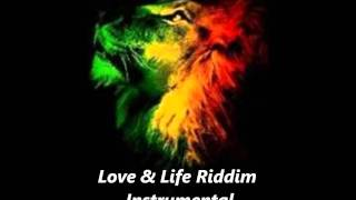 Love And Life Riddim Instrumental November 2011 Version Dub Roots Reggae Ragga