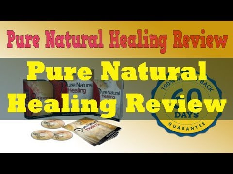 Pure Natural Healing Review – Scam or Not ?