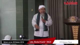 Ust Abdul Kadir 'AKA' FPI Bekasi: Umat Siap Hukum Ahok Mulutnya 'Bau Comberan'