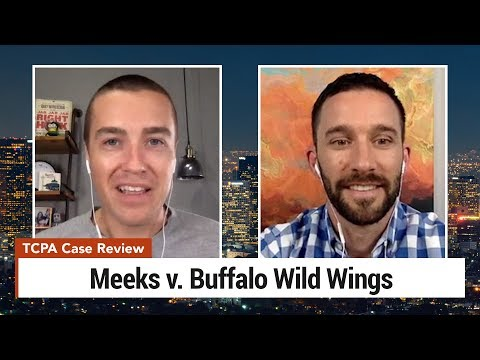 TCPA Case Review - Meeks v. Buffalo Wild Wings