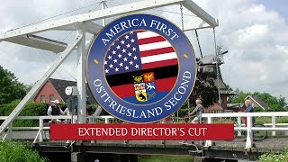 """""""Ostfriesland Second"""" - Extended Director's Cut (official) - America First comedy"""