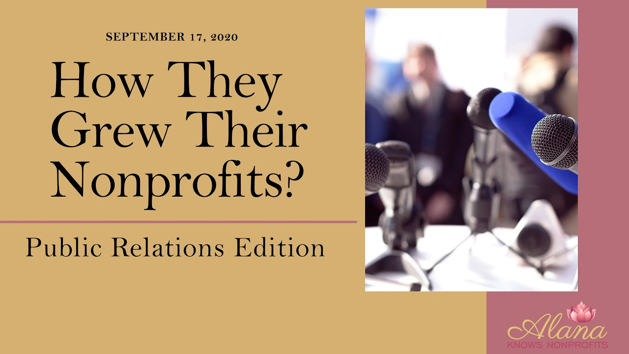 "Episode 3: How They Grew Their Nonprofits?"" the Public Relations Edition"