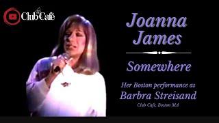 Joanna James as Barbra Streisand | Somewhere (In Boston) (Hollywood 80