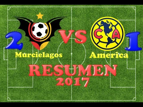 MURCIELAGOS VS AMERICA 2-1 RESUMEN GOLES 2017-HD-