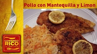 Pollo Con Limón Y Mantequilla - Lemon Butter Chicken Breasts