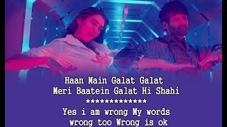 Haan Main Galat Song Lyrics with English Translation, Love aaj kal, Arijit Singh & Shashwat Singh