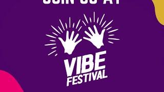 Vibe Festival Day 2