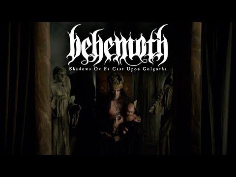 Behemoth - Shadows Ov Ea Cast Upon Golgotha