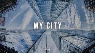 """My City"" - Mellow Chill Rap Beat | Free R&B Hip Hop Instrumental Music 2019 | Ihaksi #Instrumentals"