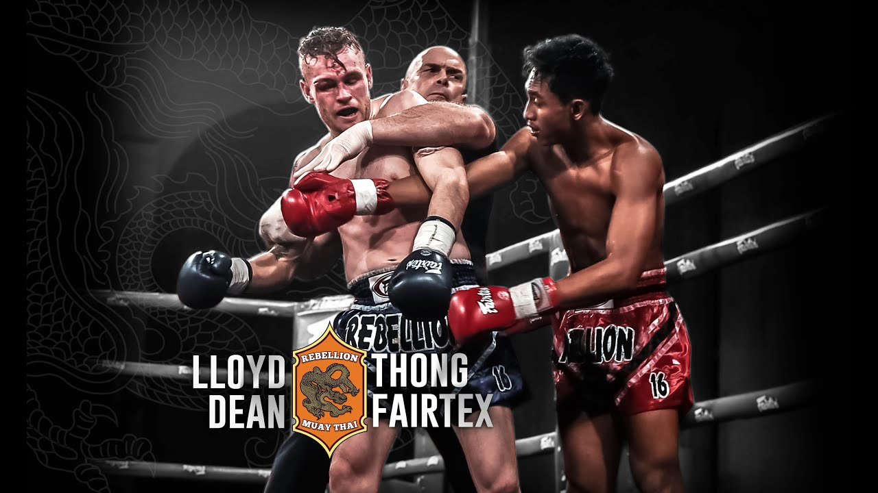 84e57714fc9f Rebellion Muaythai 16: Thong Fairtex vs Lloyd Dean - FULL FIGHT ...