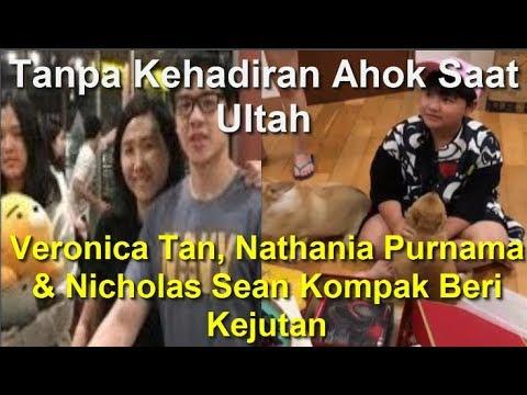 Tanpa Kehadiran Ahok Waktu Ultah ,Veronica, Nathania Purnama & Nicholas Sean Kompak Beri Kejutan