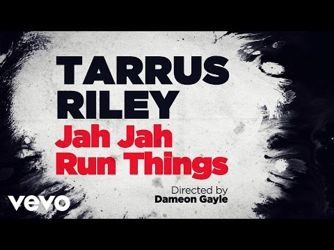 Tarrus Riley - Jah Jah Runs Things