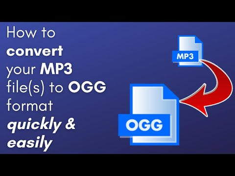 How to Convert MP3 to OGG (PC & Mac users only)