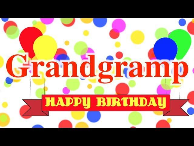 Happy Birthday Grandgramp Song