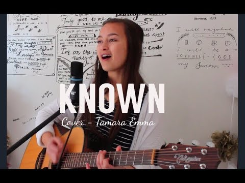 Known - Tauren Wells Acoustic Cover | Tamara Emma
