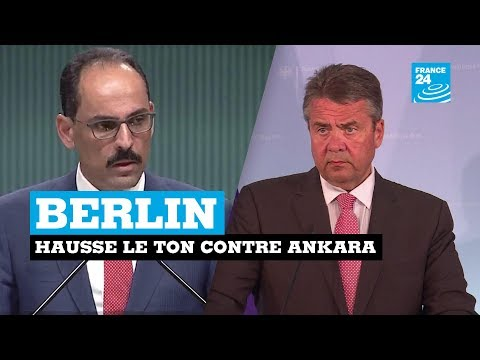 Berlin hausse le ton contre Ankara