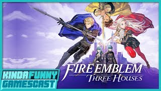 Fire Emblem Three Houses Impressions - Kinda Funny Gamescast Ep. 229