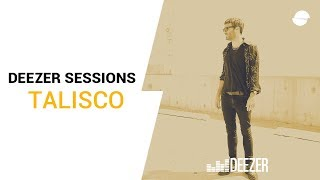 Talisco - Deezer Session