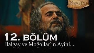 Balgay Ve Moğollar 39 ın Ayini Kuruluş Osman 12 Bölüm