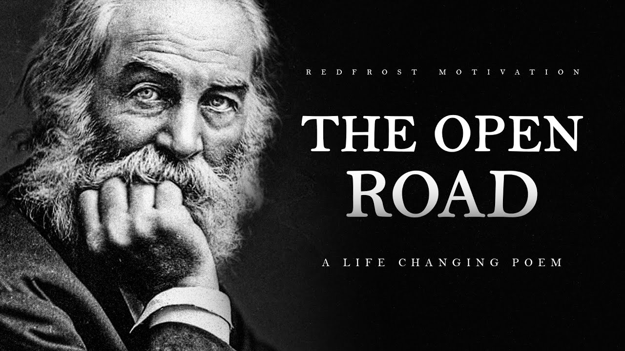 Song of the Open Road - Walt Whitman (Powerful Life Poetry)