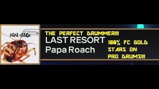 Video THE PERFECT DRUMMER - LAST RESORT BY PAPA ROACH 100% FC EXPERT PRO DRUMS (RB4) download MP3, 3GP, MP4, WEBM, AVI, FLV Desember 2017