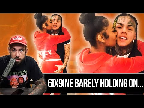 6ix9ine Is Holding On For Dear Life