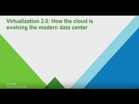 UserCon 016: David Hill - Virtualization 2 0 How the cloud is modernizing the data center