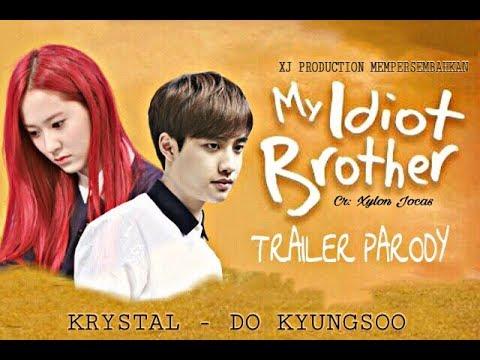 Trailer Film Layar Lebar My Idiot Brother (KYUNGSTAL) [ENGSUB]