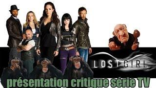 Lost Girl - Présentation critique série TV