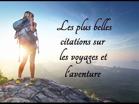 voyage citation proverbe