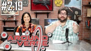 Around the Verse: Episode 2.19