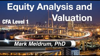 38.  CFA Level 1 Equity Valuation - Concepts and Basic Tools - LO1 and LO2