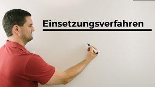 Einsetzungsverfahren, langsame Version, Teil 1, Gleichungssystem lösen | Mathe by Daniel Jung
