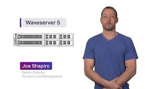Chalk Talk: Ciena's Waveserver 5 compact interconnect platform