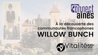 ConnectAînés - À la découverte de Willow Bunch - Vitalité 55+ Saskatchewan