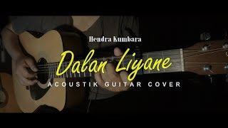 Dalan Liyane - Hendra Kumbara (Fingerstyle Gitar Cover)