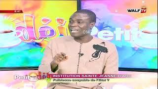 Actualité par Moustapha Diop (Institue Jeanne d'arc - faiblesse coupable de l'état)