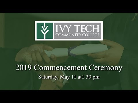 Ivy Tech Community College Richmond 2019 Commencement