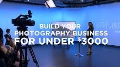 Build Your Photography Business For Under 3000 with Kathy Holcombe | CreativeLive