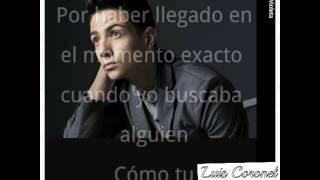 Luis Coronel - Nada más poreso (LETRA)