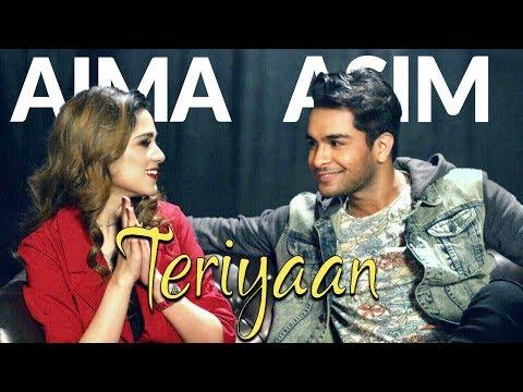 Teriyaan - Asim Azhar & Aima Baig (Official Music Video)