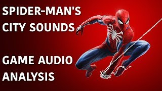 Spider-Man's City Sounds - Game Audio Analysis
