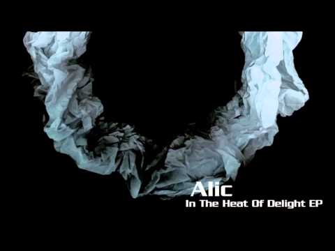 Alic -- In The Heat Of Delight