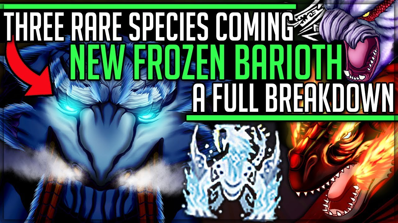 What Is New Barioth Three New Rare Species Monster Hunter